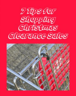 7 Tips for Shopping Christmas Clearance Sales